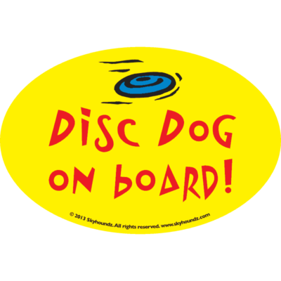 Disc Dog on board! (Oval Bumper Sticker)