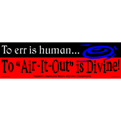 To err is human... (Bumper Sticker)