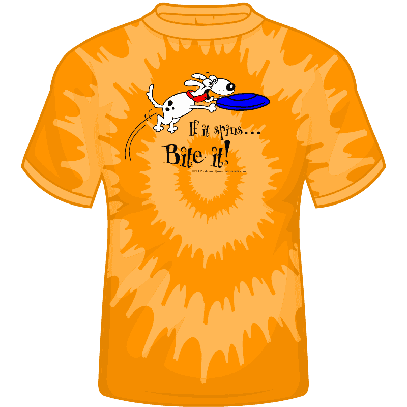 If it spins...Bite it! Shirt (Front View)
